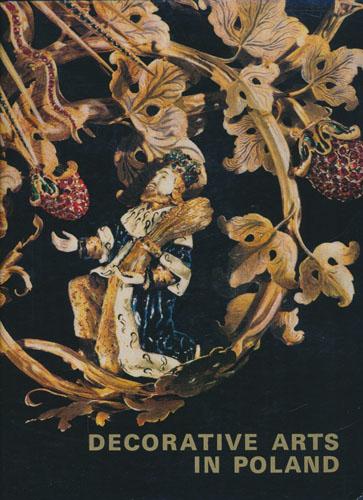 Decorative Arts in Poland.