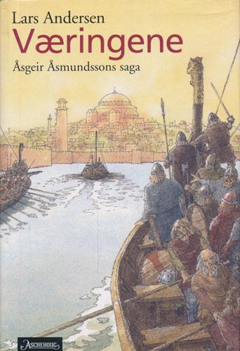 Væringene. Åsgeir Åsmundsons saga. Historisk roman.