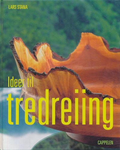 (TREDREIING) Ideer til tredreiing.