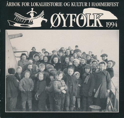 (HAMMERFEST) ØYFOLK 1994.  Årbok for lokalhistorie og kultur i Hammerfest.