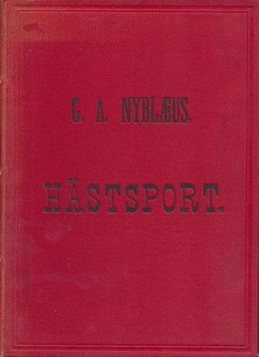 Hästsport. Med 73 teckningar af G. Arsenius m.fl.