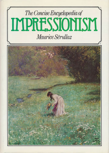 The Concise Encyclopedia of Impressionism.