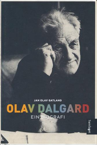 (DALGARD, OLAV) Olav Dalgard - ein biografi.