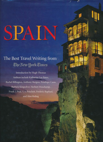 SPAIN.  The Best Travel Writing from The New York Times.