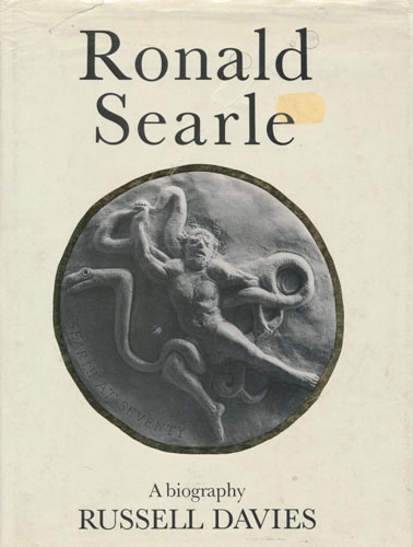 (SEARLE, RONALD) Ronald Searle. A biography.