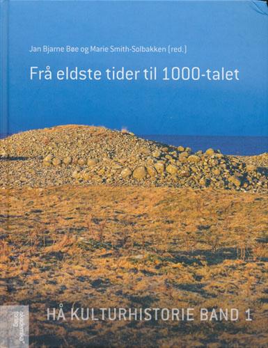 Hå kulturhistorie. Band 1. Frå eldste tider til 1000-talet.