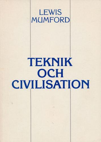 Teknik och civilisation.