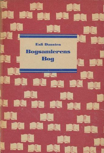 Bogsamlerens Bog. Om bogkundskab og bogpleje.