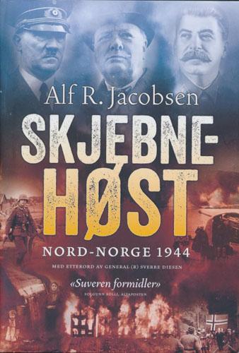 Skjebnehøst. Nord-Norge 1944.