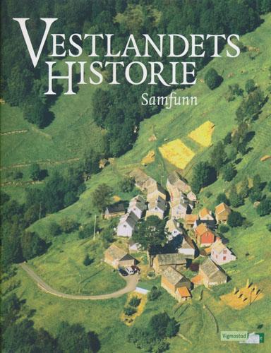 Vestlandets historie. Samfunn.