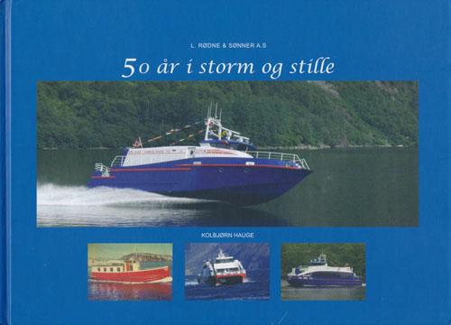 50 år i storm og stille. Historia om L. Rødne & Sønner.