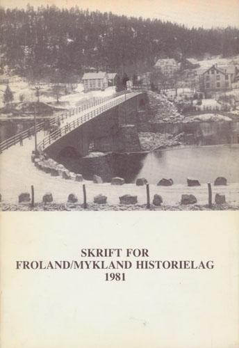 FROLAND OG MYKLAND HISTORIELAG.