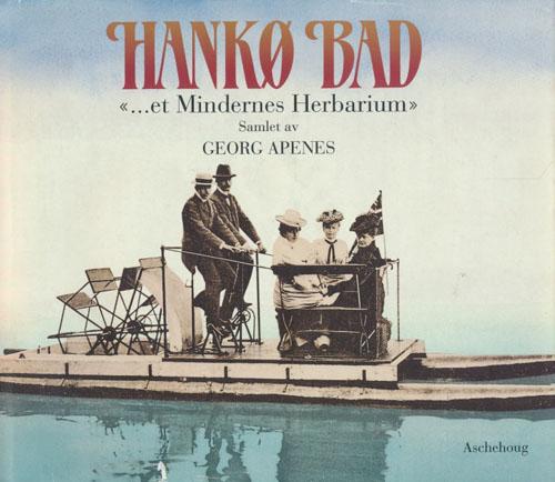 "Hankø bad. ""...et Mindernes Herbarium.""."