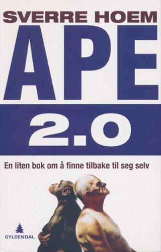 Ape 2.0. En liten bok om å finne tilbake til seg selv.
