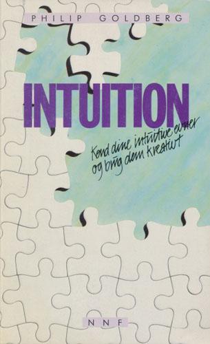 Intuition. Kend dine intuitive evner og brug dem kreativt.