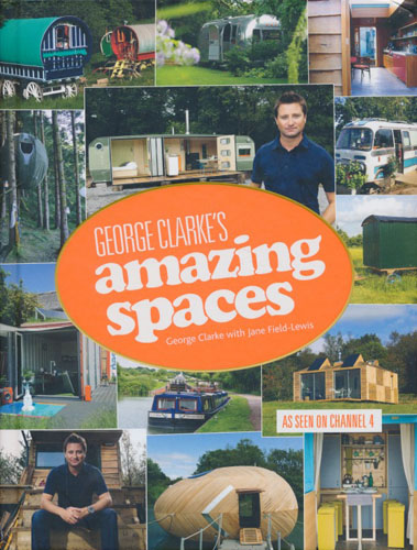 George Clarke's Amazing Spaces.
