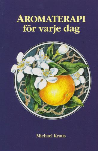 Aromaterapi för varje dag.