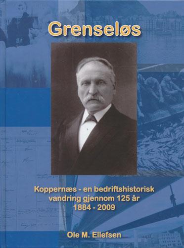 Grenseløs. Koppernæs - en bedriftshistorisk vandring gjennom 125 år. 1884 - 2009.