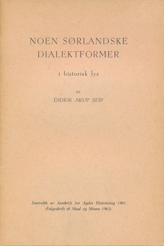 Noen sørlandske dialektformer i historisk lys.