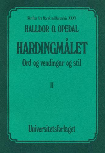 Hardanger-målet. Ord og vendingar og stil.