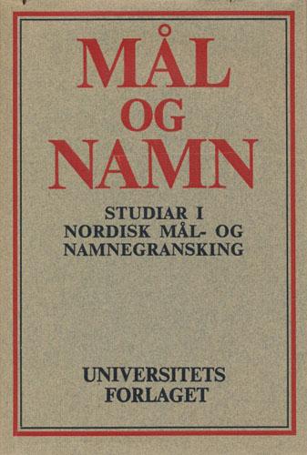 (BEITO, OLAV T.) Mål og namn. Studiar i nordisk mål- og namnegransking. Redigert av Hallvard Magerøy og Kjell Venås.