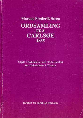 Ordsamling fra Carlsøe 1835. Utgitt i forbindelse med 25-årsjubiléet for Universitetet i Tromsø.