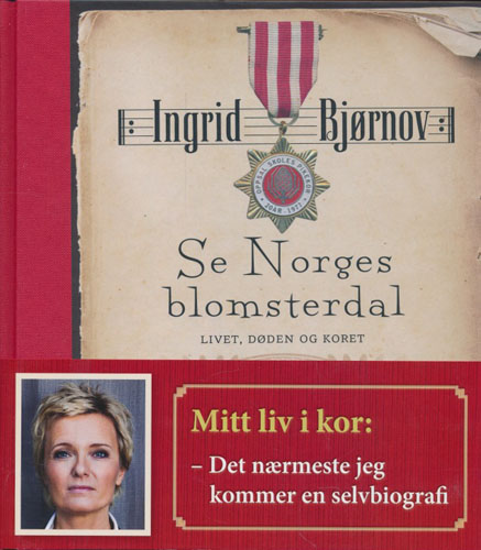 Se Norges Blomsterdal. Livet, døden og koret.