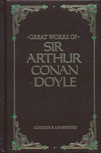 Great Works of Sir Arthur Conan Doyle. The Illustrated Sherlock Holmes Treasury.
