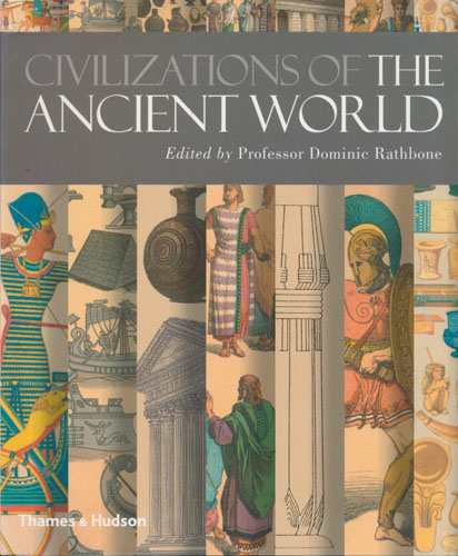 Civilizations of the Ancient World. A visual sourcebook.