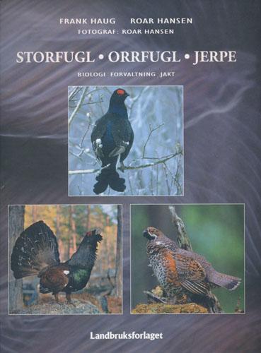 Storfugl - Orrfugl - Jerpe. Biologi, forvaltning, jalt.