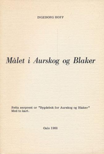 Målet i Aurskog og Blaker.