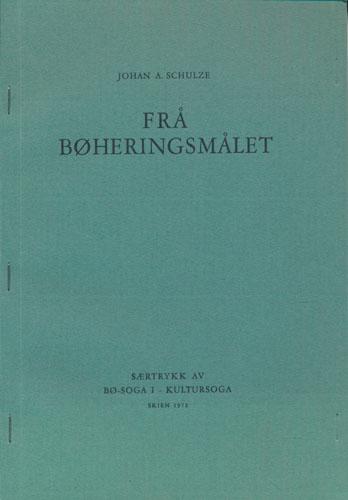 Frå Bøheringsmålet. Særtrykk av Bø-soga I - Kultursoga.