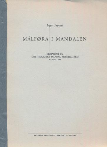 """Målføra i Mandalen. Serprent av """"Det tidligere Mandal Prestegjeld""""."""