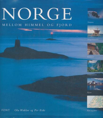 Norge - Mellom himmel og fjord.