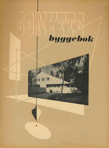 BONYTTS BYGGEBOK.  Redigert av Arne Remlov og Liv Schjødt.