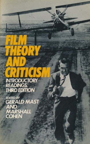 Film Theory and Criticism. Introductory Readings.