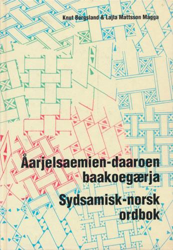 Åarjelsaemien-daaroen baakoegærja. Sydsamisk-norsk ordbok.