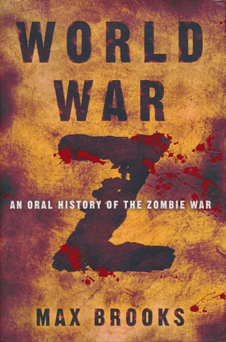 World War Z. An oral history of the zombie war.