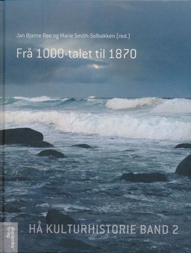 Hå kulturhistorie. Band 2. Frå 1000-talet til 1870.