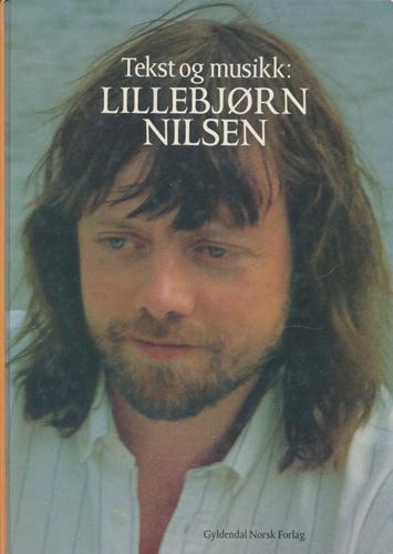 Tekst og musikk: Lillebjørn Nilsen.