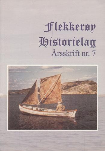 FLEKKERØY HISTORIELAG.  Årsskrift 7.