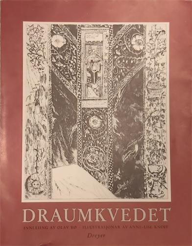 DRAUMKVEDET.  Innleiing av Olav Bø. Illustrasjonar av Anne-Lise Knoff.