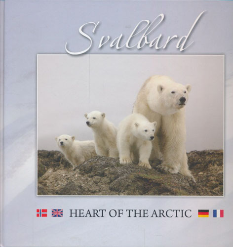 Svalbard. Heart of the Arctic.