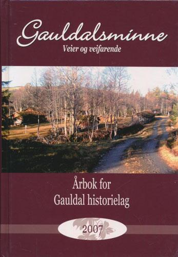 GAULDALSMINNE.  Årbok for Gauldal historielag.