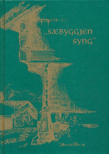 """(SETESDAL) """"SÆBYGGJEN SYNG"""".  Gamle og nye dikt frå øvre Setesdal. Innsamla og utgjevne av Valle Bondekvinnelag."""