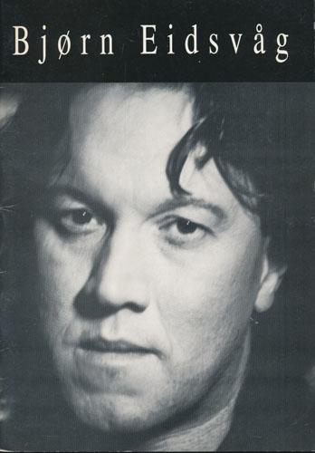 (EIDSVÅG, BJØRN) Bjørn Eidsvåg.