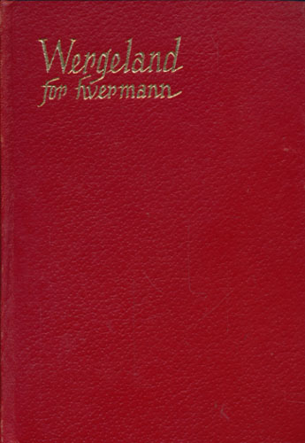 (BEYER, HARALD) Wergeland for hvermann. Lyrikk og prosa.