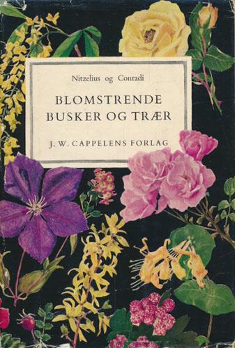 Blomstrende busker og trær. Illustrert med 100 prydbusker og - trær i farver og 142 sort-hvitt bilder.
