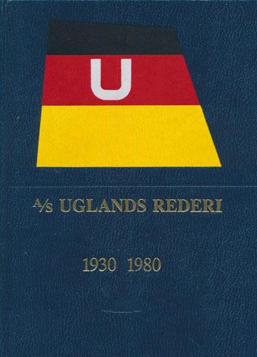 A/S Uglands Rederi 1930-1980.