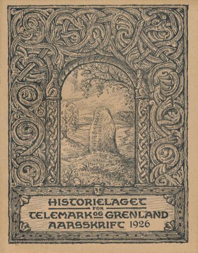 HISTORIELAGET FOR TELEMARK OG GRENLAND.  Aarsskrift